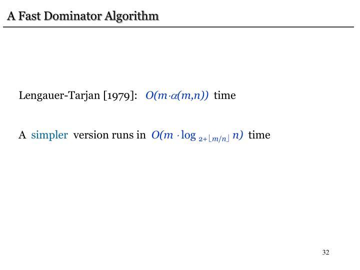 A Fast Dominator Algorithm