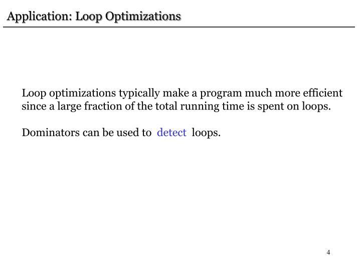 Application: Loop Optimizations