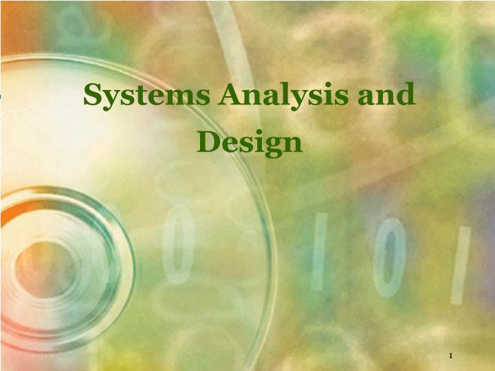 Ppt Systems Analysis And Design Powerpoint Presentation Free Download Id 6280342