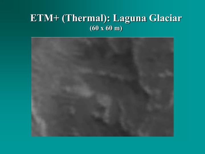 ETM+ (Thermal): Laguna