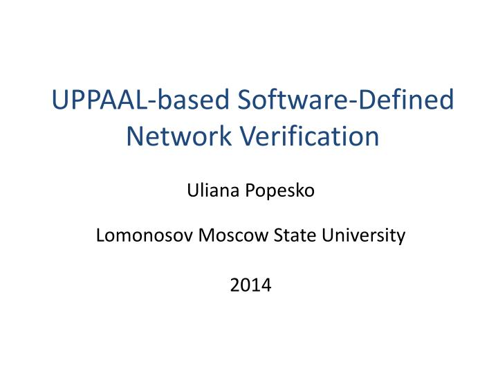 Uppaal based software defined network verification