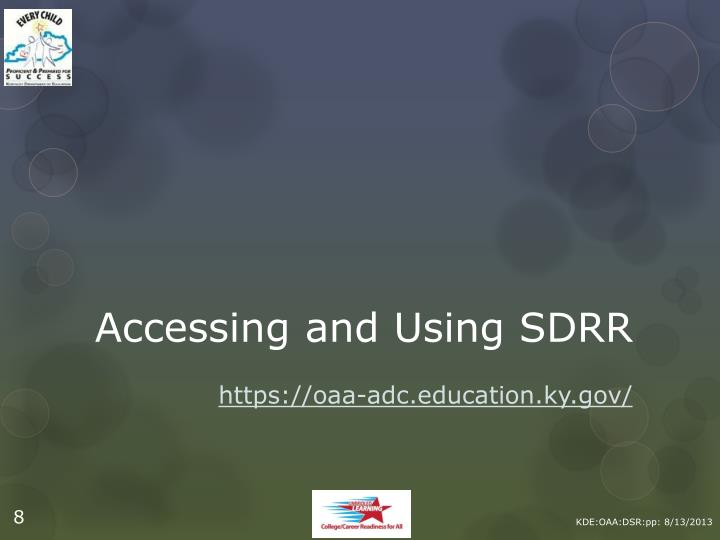 Accessing and Using SDRR