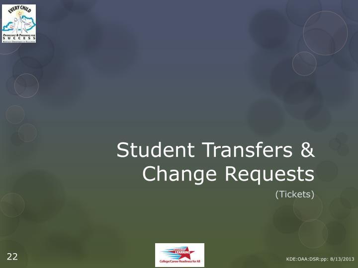 Student Transfers &