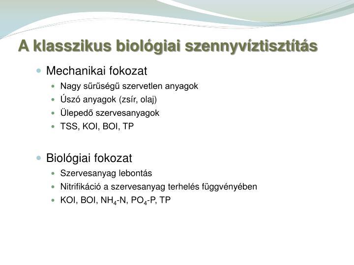 A klasszikus biol giai szennyv ztiszt t s