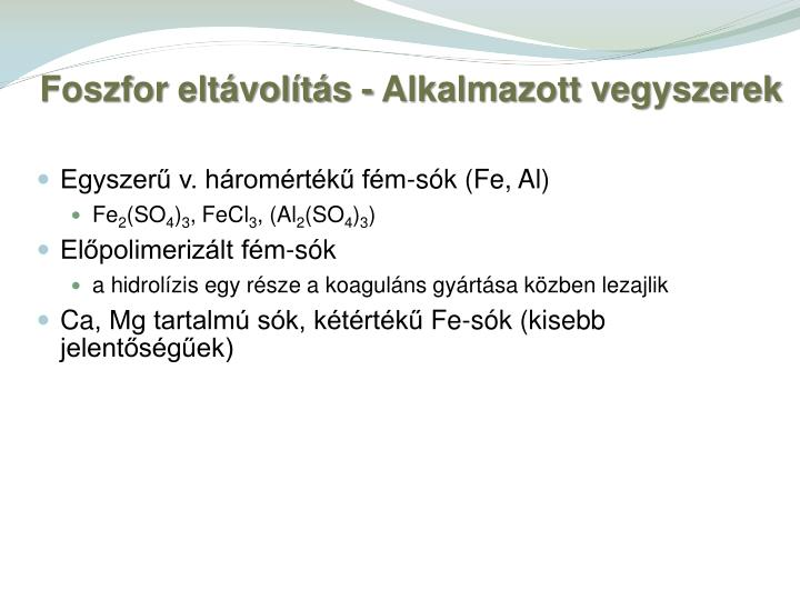 Egyszerű v. háromértékű fém-sók (
