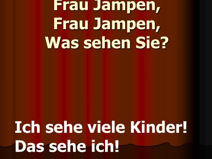 Frau Jampen,