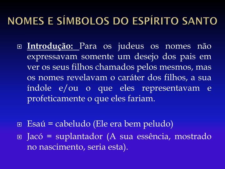 Nomes e s mbolos do esp rito santo