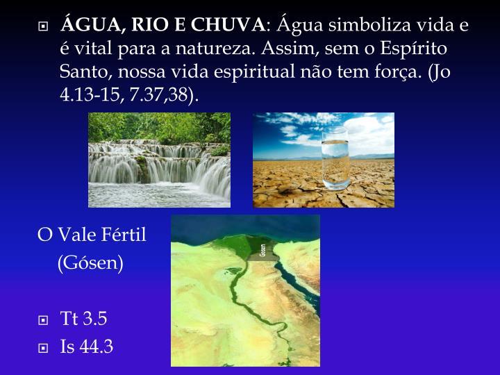 ÁGUA, RIO E CHUVA