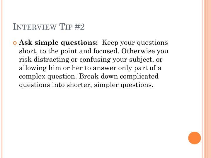 Interview Tip #2