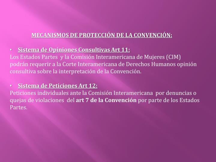 MECANISMOS DE PROTECCIÓN DE LA CONVENCIÓN: