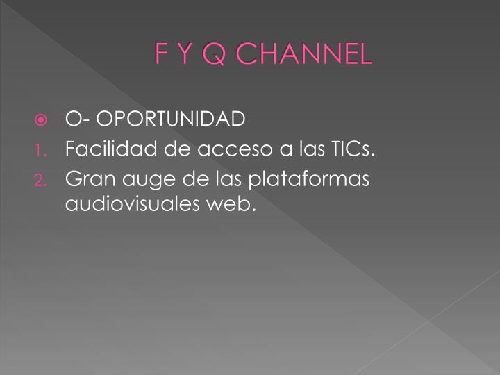 F Y Q CHANNEL