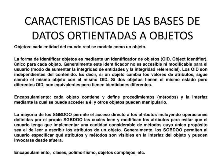 Caracteristicas de las bases de datos ortientadas a objetos