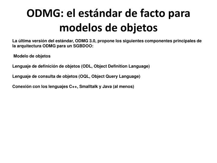 ODMG: el estándar de facto para modelos de objetos