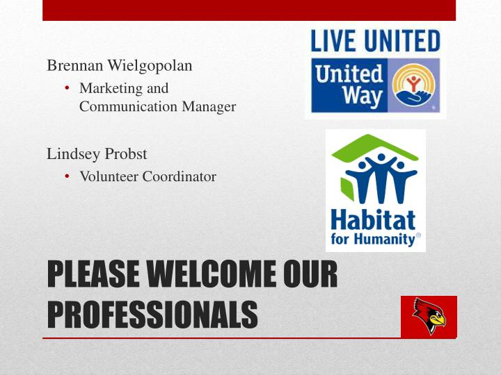 Please welcome our professionals