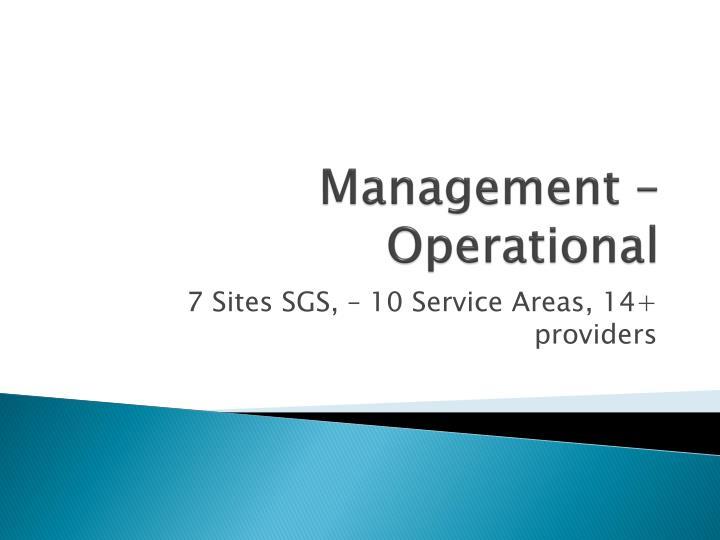 Management – Operational