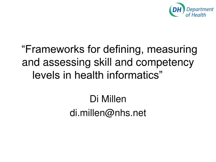 frameworks for defining measuring and assessing skill and competency levels in health informatics n.