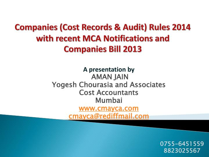 companies cost records audit rules 2014 with recent mca notifications and companies bill 2013 n.