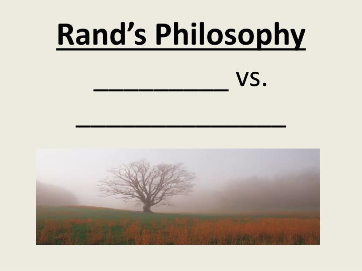 Rand's Philosophy