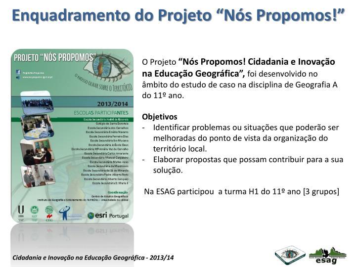 """Enquadramento do Projeto """"Nós Propomos!"""""""