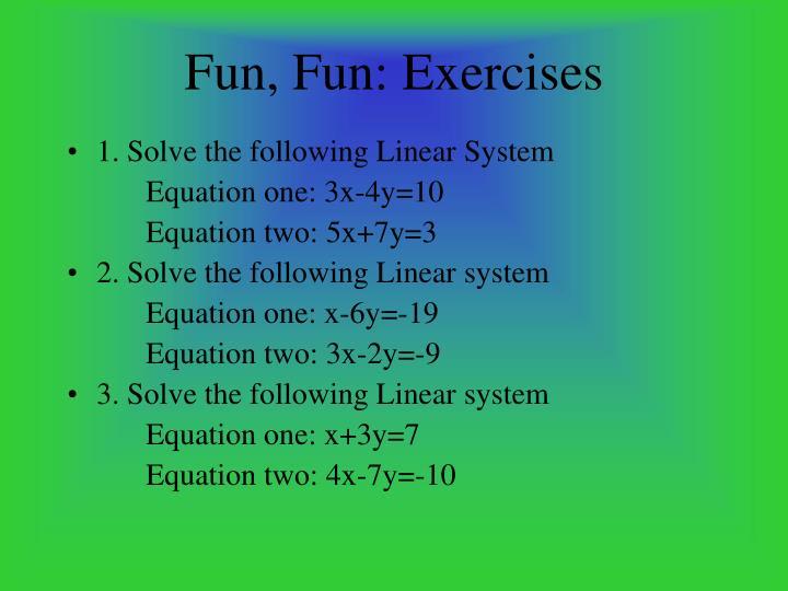 Fun, Fun: