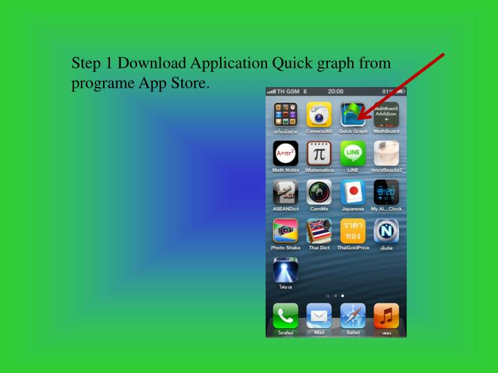 Step 1 Download Application Quick graph from
