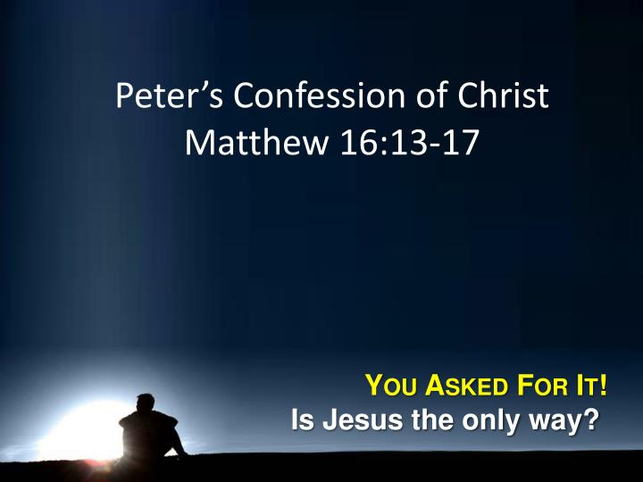 Peter's Confession of Christ