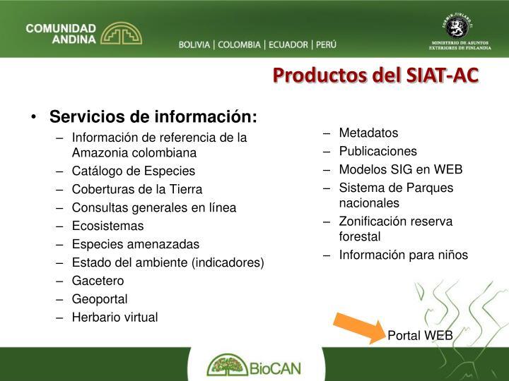 Productos del SIAT-AC