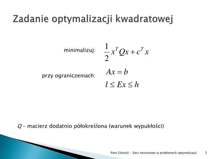 Zadanie optymalizacji kwadratowej