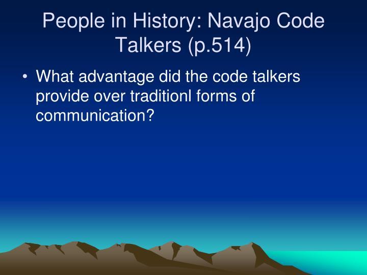 People in History: Navajo Code Talkers (p.514)