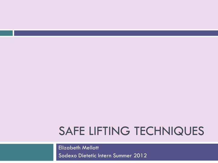 safe lifting techniques n.