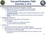 test and evaluation t e overview 1 of 2