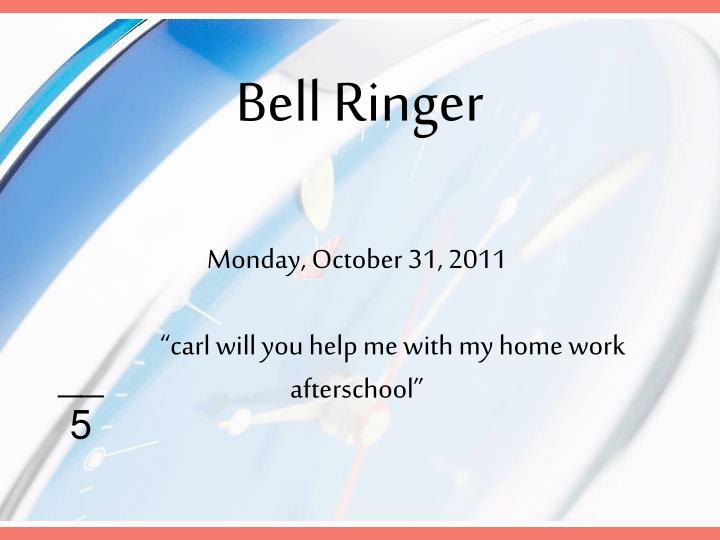 Carl will you help me with my homework after school