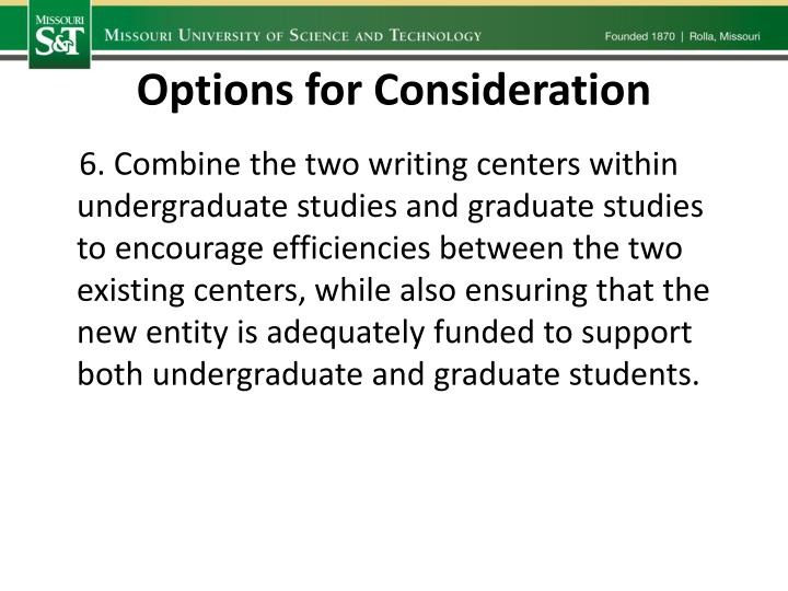 Options for Consideration