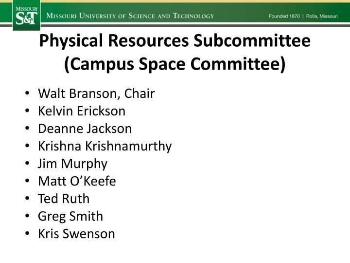 Physical Resources Subcommittee (Campus Space Committee)