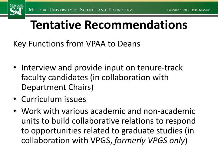Tentative Recommendations