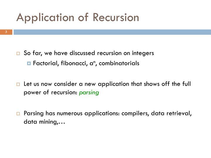 Application of recursion