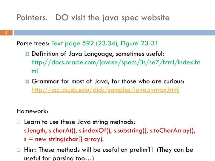 Pointers do visit the java spec website