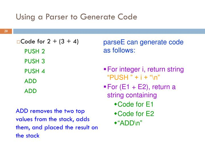 Using a Parser to Generate Code