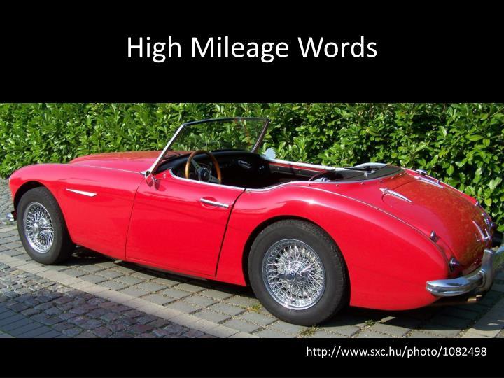 High Mileage Words