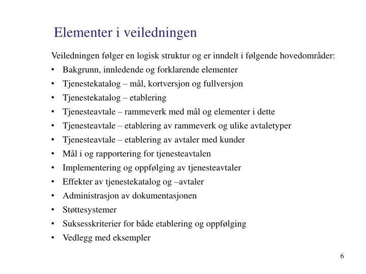 Elementer i veiledningen