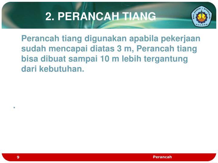 2. PERANCAH TIANG