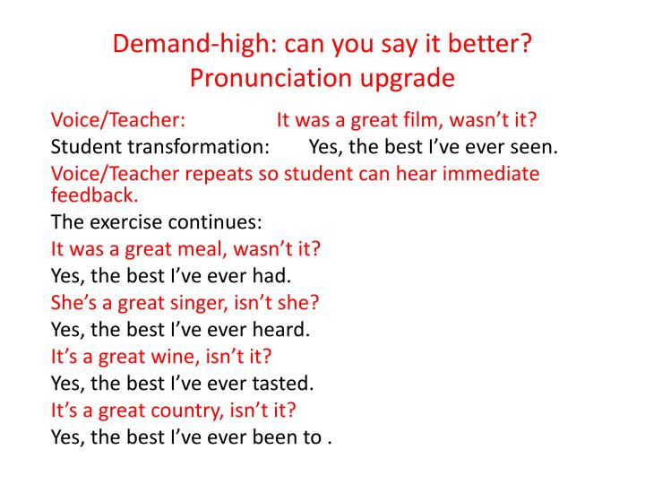 Demand-high: can you say it better?