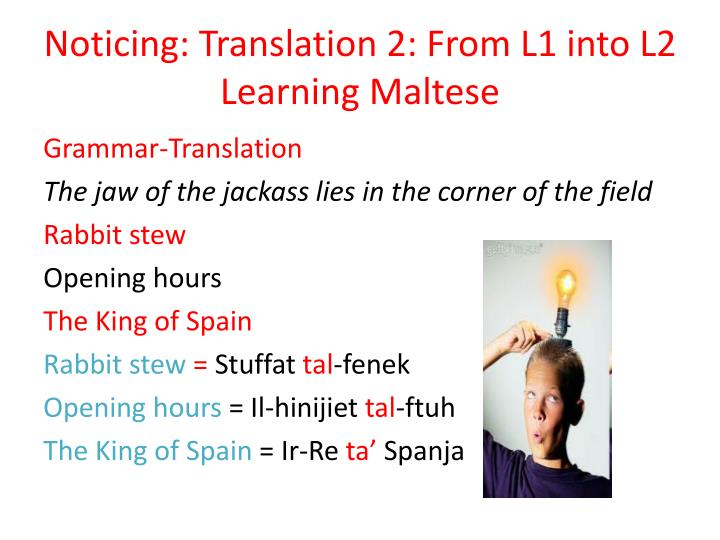 Noticing: Translation 2: From L1 into L2