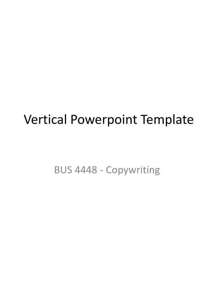 Ppt vertical powerpoint template powerpoint presentation id6288804 vertical powerpoint template toneelgroepblik Gallery