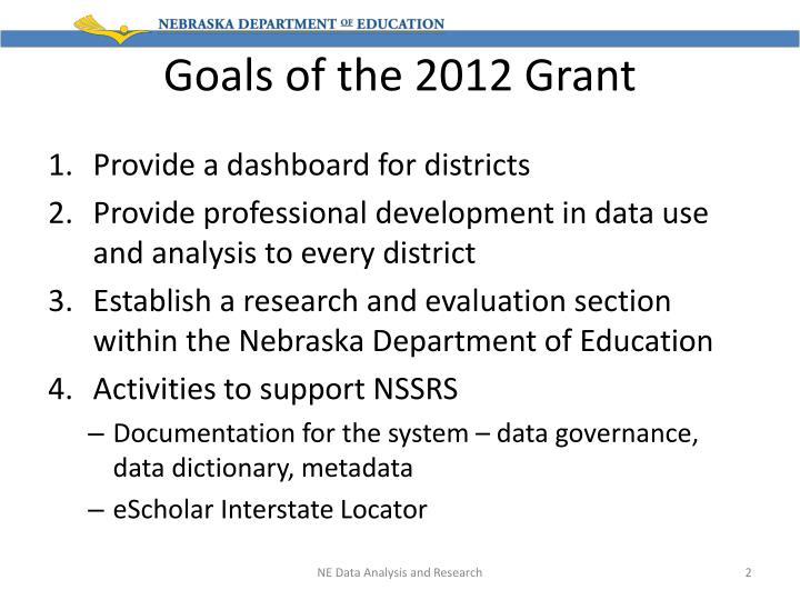 Goals of the 2012 grant