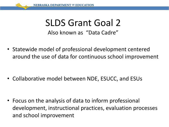 SLDS Grant Goal 2