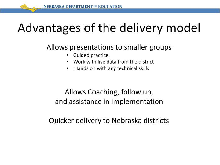 Advantages of the delivery model