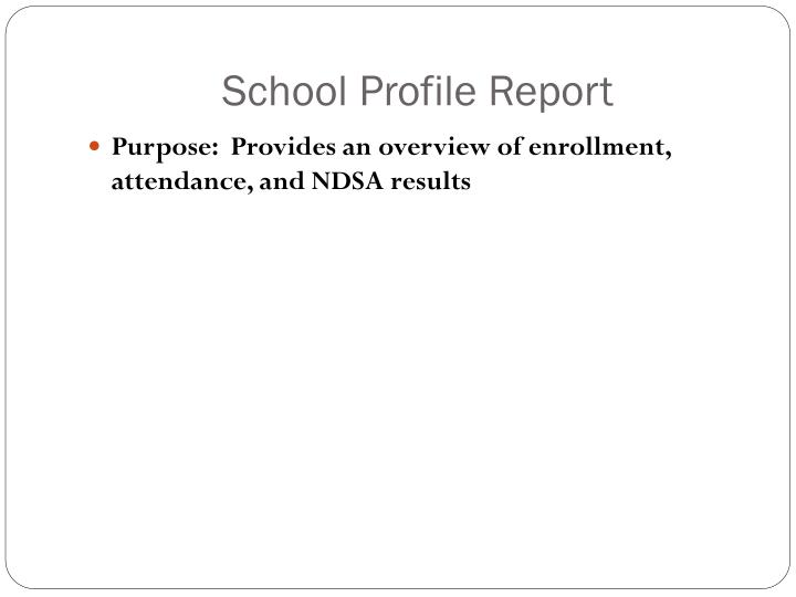 School Profile Report