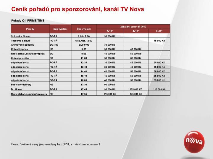 Cen k po ad pro sponzorov n kan l tv nova