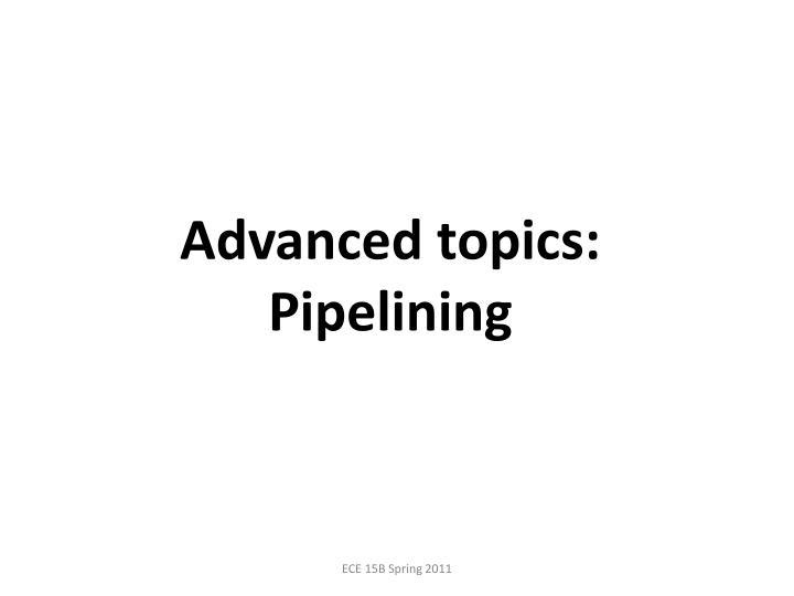 Advanced topics: